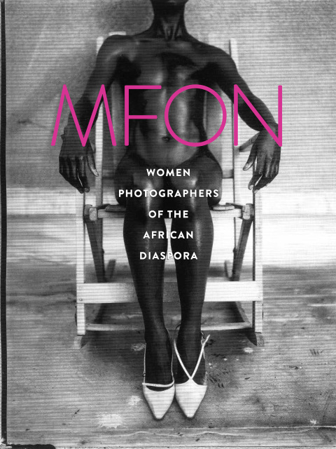MFON: Women Photographers of the African Diaspora